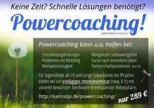 Keine Zeit? Schnelle Lösungen werden benötigt? Unsere Antwort: Powercoaching! Eintägiges Einzelseminar (ca. 6 Stunden) in entspannter Atmosphäre mit den bewährten KannstJa!-Methoden.
